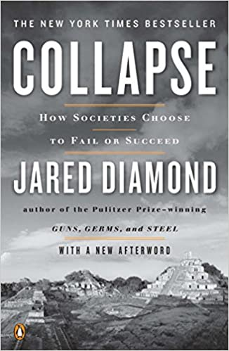 """Book cover of """"Collapse: How Societies Choose to Fail or Succeed"""" by Jared Diamond"""