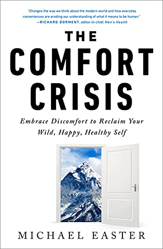 """Book Cover of """"Comfort Crisis"""" by Michael Easter"""