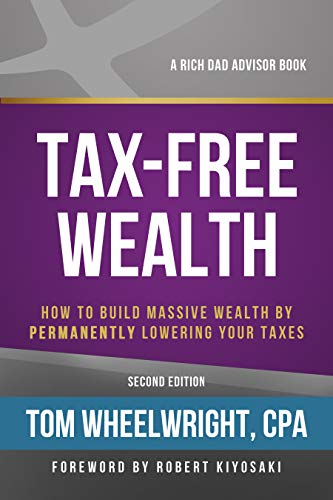 """Book cover of """"Tax-free Wealth"""" by Tom Wheelwright"""