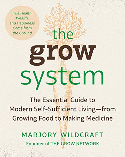 """Book cover of """"The Grow System"""" by Marjory Wildcraft"""