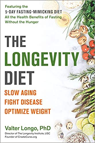 """Book cover of """"The Longevity Diet"""" by Walter Longo"""