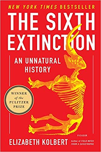 """Book cover of """"The Sixth Extinction"""" by Elizabeth Kolbert"""