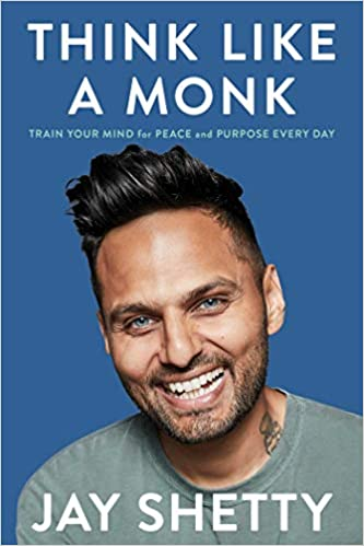 """Book cover of """"Think Like a Monk"""" by Jay Shetty"""
