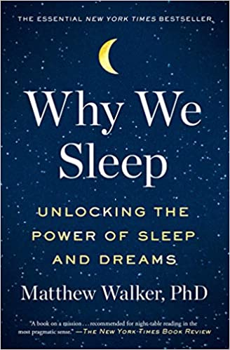 """Book cover of """"Why We Sleep"""" by Matthew Walker"""